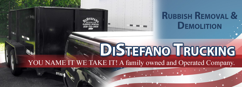 DiStefano Trucking Rubbish Removal & Demolition: Trash Removal Worcester MA